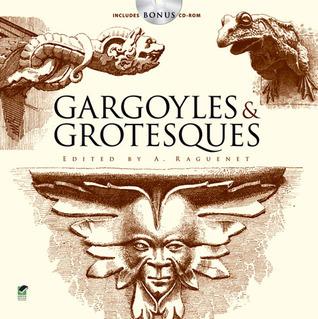 Gargoyles and Grotesques A. Raguenet