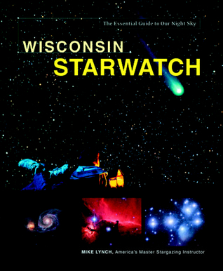 Wisconsin Starwatch Mike  Lynch