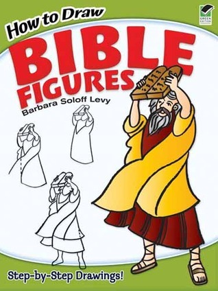 How to Draw Bible Figures Barbara Soloff Levy