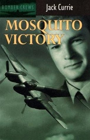 Mosquito Victory  by  Jack Currie
