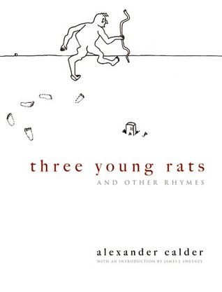 Three Young Rats and Other Rhymes  by  James J. Sweeney