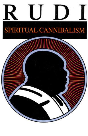 Rudi: Spiritual Cannibalism  by  Rudrananda
