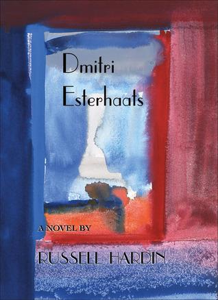 Dmitri Esterhaats  by  Russell Hardin