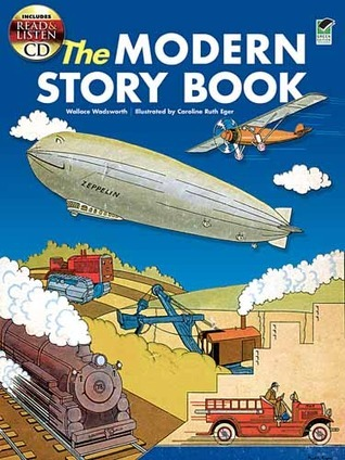The Modern Story Book: Includes a Read-and-Listen CD  by  Wallace Wadsworth