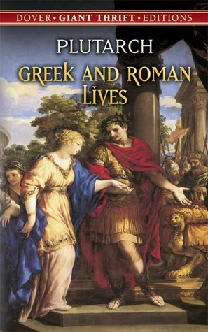 Greek and Roman Lives Plutarch