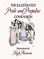 Hugh Thomsons Illustrations Of Jane Austens Pride And Prejudice  by  Hugh  Thomson