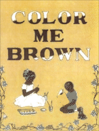 Color Me Brown Lucille H. Giles