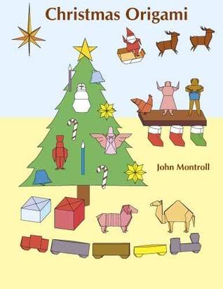 Christmas Origami John Montroll