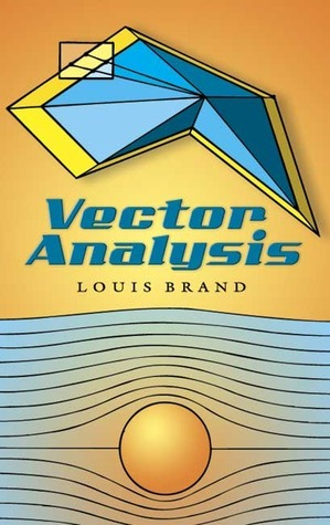 Vector Analysis  by  Louis Brand