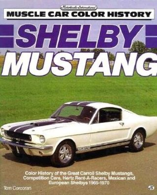 Shelby Mustang  by  Tom Corcoran