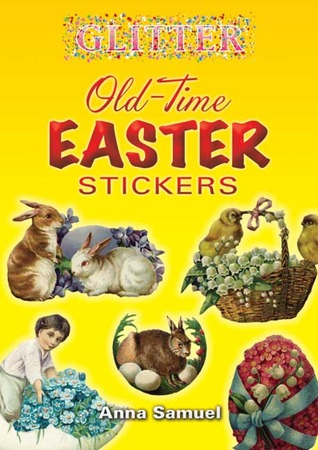 Glitter Old-Time Easter Stickers Anna Samuel