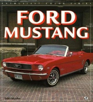 Ford Mustang Mike Mueller