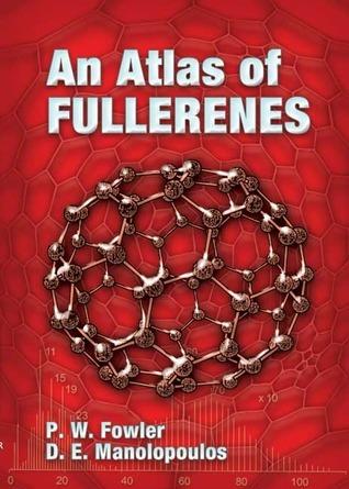An Atlas of Fullerenes P.W. Fowler