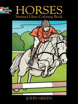 Coloring Book:   Horses Stained Glass Coloring Book NOT A BOOK