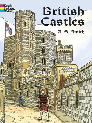 British Castles  by  A.G. Smith