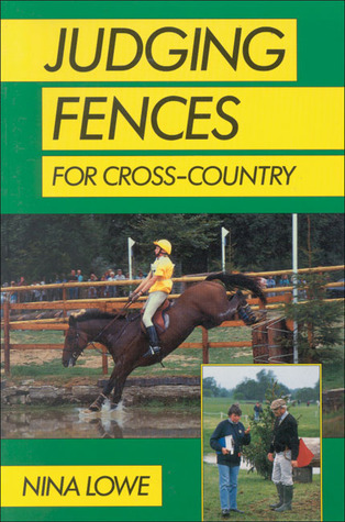 Judging Fences for Cross-Country Nina Lowe