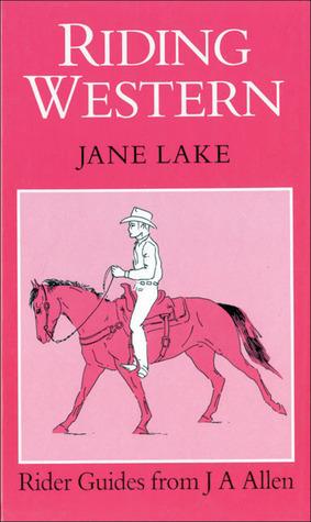 Riding Western  by  Jane Lake