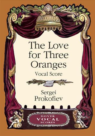 The Love for Three Oranges Vocal Score Sergei Prokofiev