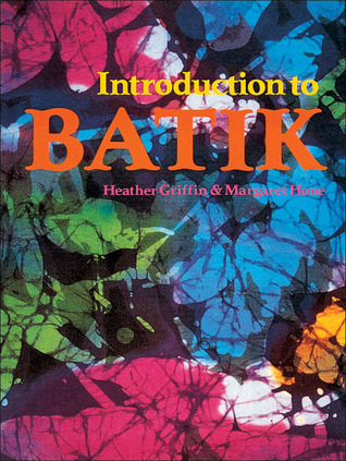 Introduction to Batik  by  Margaret Hone