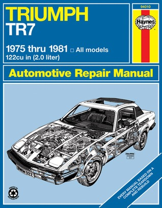 Triumph TR7 1975 thru 1981 John Harold Haynes