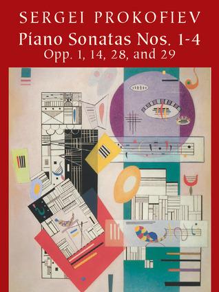 Piano Sonatas Nos. 1-4: Opp. 1, 14, 28, and 29 Sergei Prokofiev