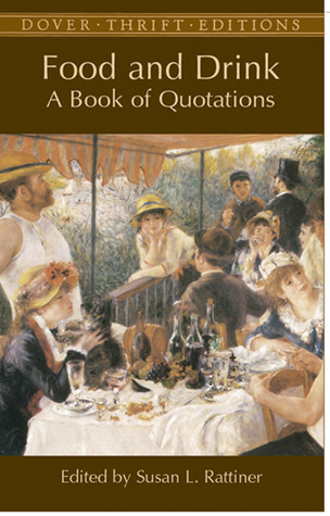 Food and Drink: A Book of Quotations Various
