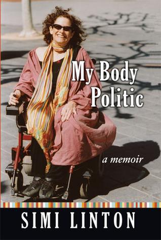 My Body Politic: A Memoir  by  Simi Linton