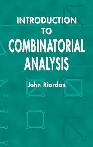 Introduction to Combinatorial Analysis  by  John  Riordan