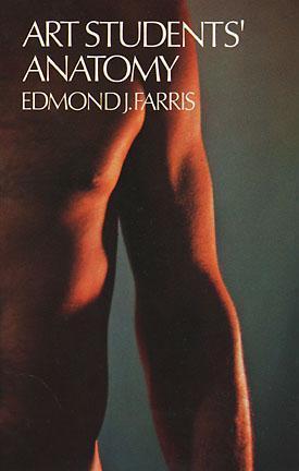Art Students Anatomy  by  Edmond J. Farris