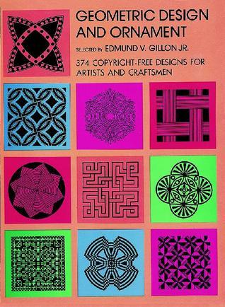 Geometric Design and Ornament  by  E.V. Gillon