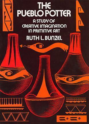 The Pueblo Potter Ruth Bunzel