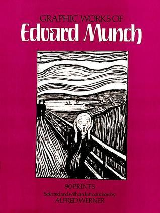 Graphic Works of Edvard Munch  by  Edvard Munch