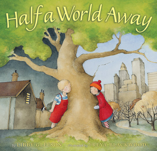 Half A World Away Libby Gleeson