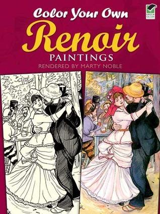 Color Your Own Renoir Paintings  by  Pierre-Auguste Renoir