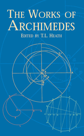 Geometrical solutions derived from mechanics, a treatise of Archimedes Archimedes