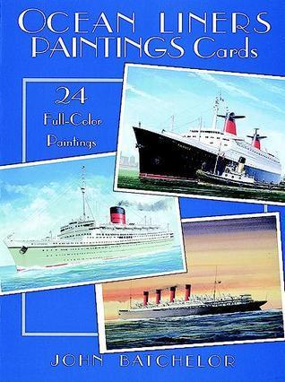 Ocean Liners Paintings Cards John Batchelor
