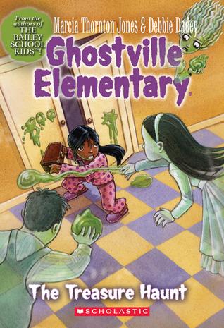 The Treasure Haunt (Ghostville Elementary #11) Marcia Thornton Jones