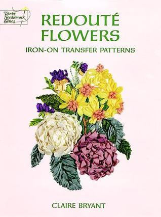 Redouté Flowers Iron-on Transfer Patterns  by  Claire Bryant