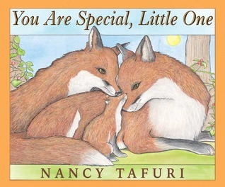 You Are Special, Little One Nancy Tafuri