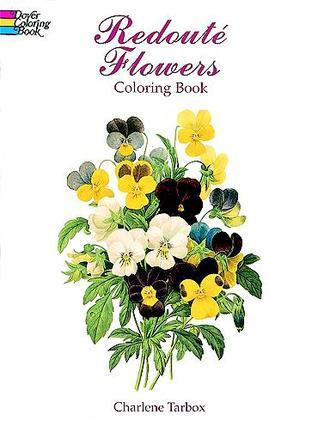 COLORING BOOK:  Redoute Flowers Coloring Book NOT A BOOK