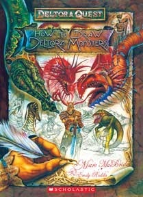 How To Draw Deltora Monsters: How To Draw Deltora Monsters  by  Emily Rodda