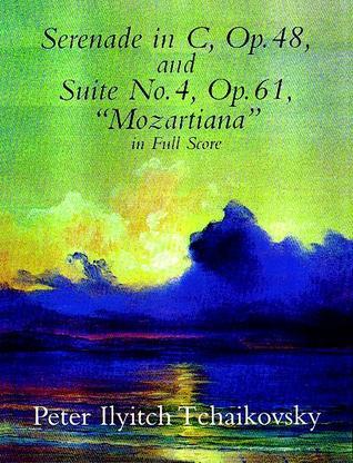 Serenade in C, Op. 48, & Suite No. 4, Op. 61  by  Pyotr Ilyich Tchaikovsky