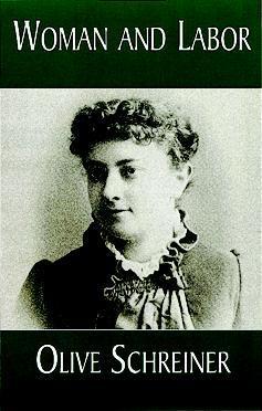 Woman and Labor Olive Schreiner