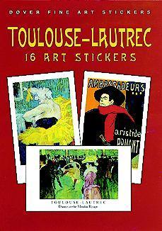 Toulouse-Lautrec: 16 Art Stickers  by  Henri De Toulouse-Lautrec