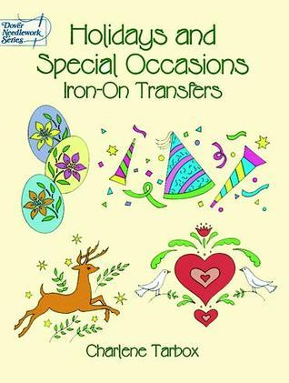 Transfers:   Holidays and Special Occasions Iron-on Transfers NOT A BOOK