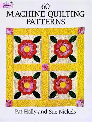 60 Machine Quilting Patterns Pat Holly