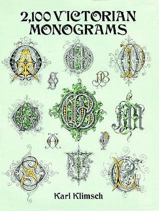 2,100 Victorian Monograms  by  Karl Klimsch