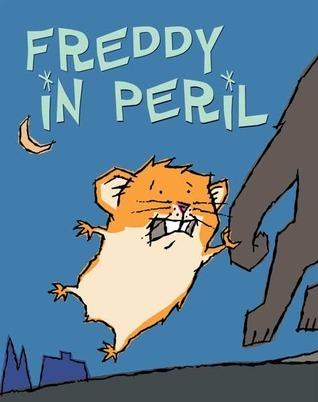 Freddy In Peril (The Golden Hamster Saga, #2) Dietlof Reiche