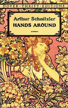 Hands Around  by  Arthur Schnitzler