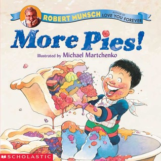 More Pies! Robert Munsch